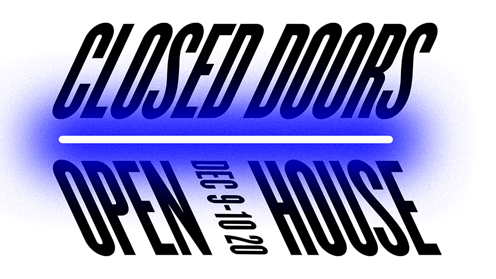 Closed Doors Open House 2020